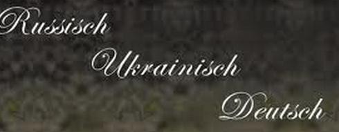 Auftrag Übersetzung Deutsch, Ukrainisch, Russisch