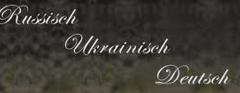 Übersetzung Deutsch, Ukrainisch, Russisch